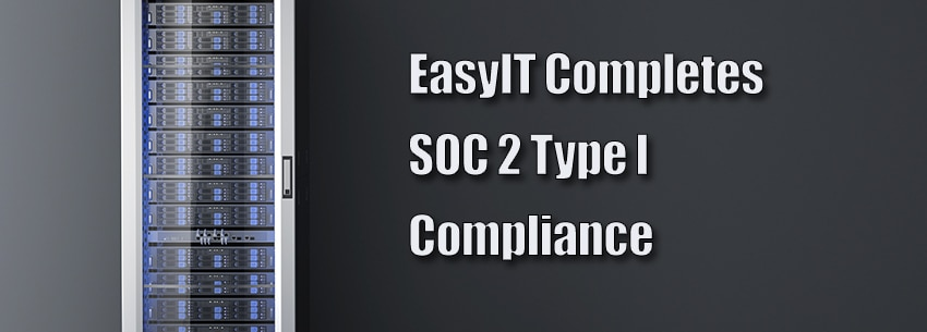 AICPA announces the successful completion of SOC 2 TYPE I by EasyIT