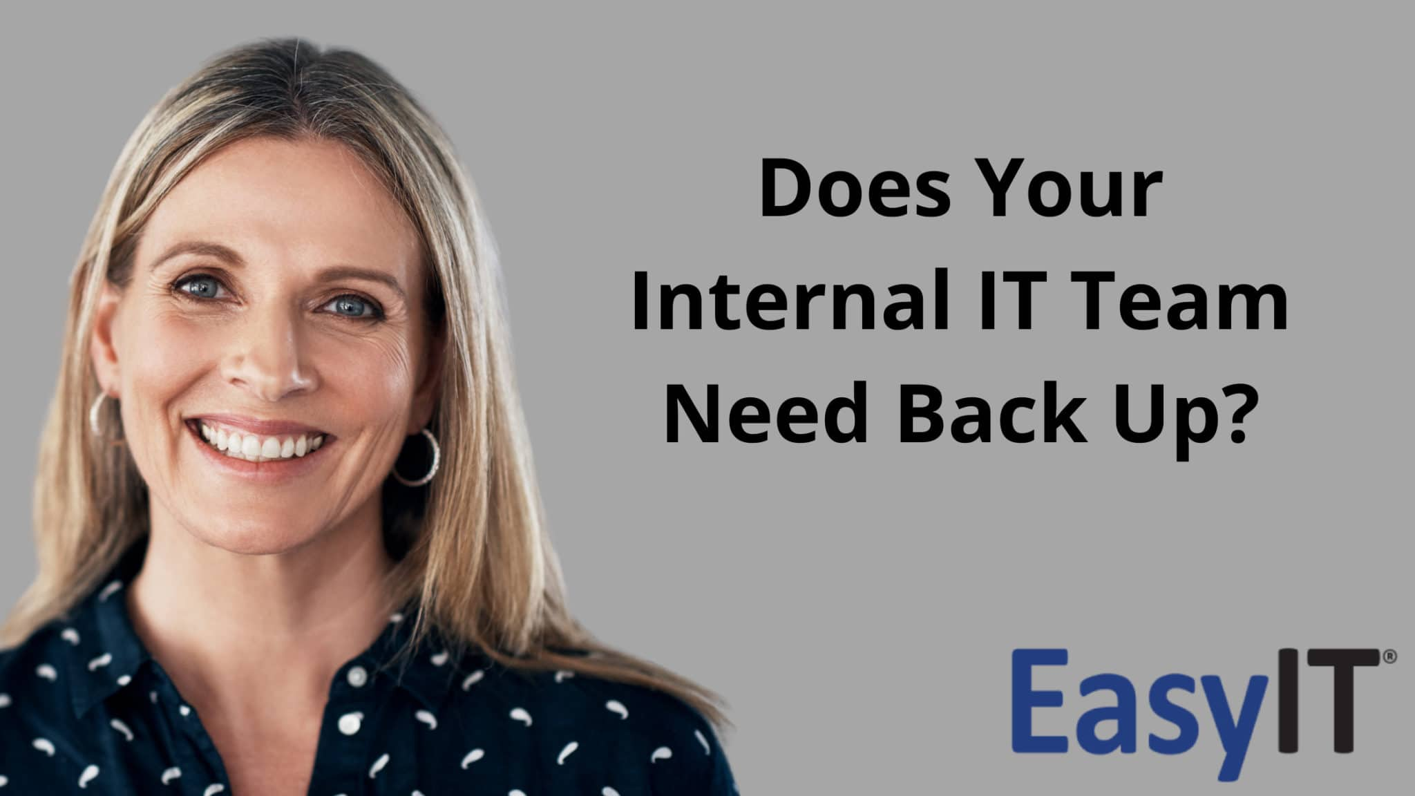 Does Your Internal IT Team Need Back Up?