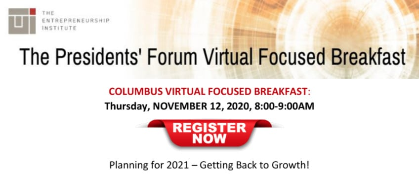 Start Planning For 2021 At The Columbus Virtual Focused Breakfast