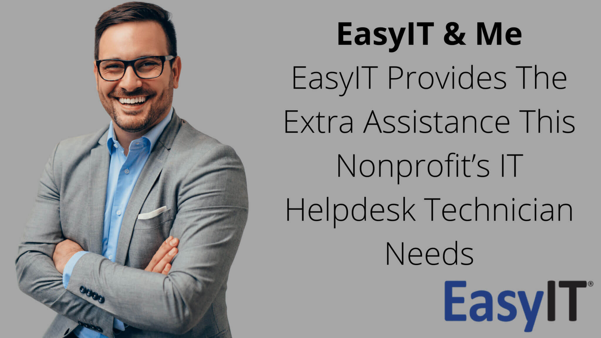 EasyIT & Me EasyIT Provides The Extra Assistance This Nonprofit's IT Helpdesk Technician Needs