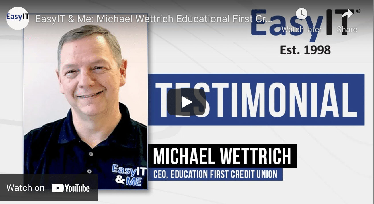 EasyIT & Me: Why Does Education First Credit Union Work With EasyIT?